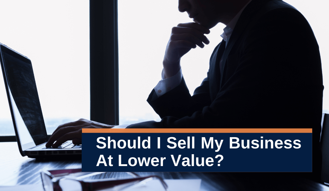 Should an Owner Sell a Company at a Lower Price than Expected?
